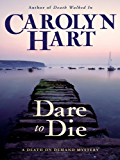 Dare to Die (Death on Demand Mysteries, No. 19): A Death on Demand Mystery (Death on Demand Mysteries Series)