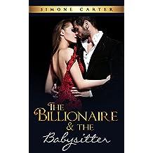 Billionaire Romance: The Billionaire & The Babysitter (Billionaire Romance, Alpha Male)