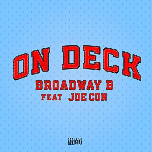 On Deck (feat. Joe Con) [Explicit]