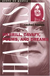Merrill, Cavafy, Poems, and Dreams (Poets on Poetry)