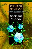 Tackling Cancer, Rosen Editors, 1404209875