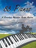 88 Pianos: A Recumbent Adventure Across America