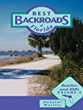 Beaches and Hills: 3 (Best Backroads of Florida)