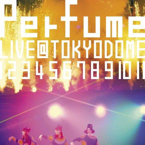 Perfume / 結成10周年、メジャーデビュー5周年記念! Perfume Perfume LIVE @東京ドーム「1 2 3 4 5 6 7 8 9 10 11」[初回限定版]