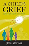 A Child's Grief, Judy Strong, 1592983081