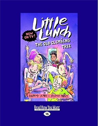The Old Climbing Tree: Little Lunch - Little Lunch