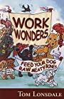 Work Wonders Feed Your Dog Raw Meaty Bones