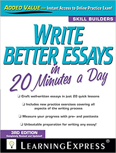 com write better essays in minutes a day  write better essays in 20 minutes a day 3rd edition