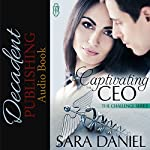Captivating the CEO | Sara Daniel