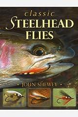 Classic Steelhead Flies Hardcover