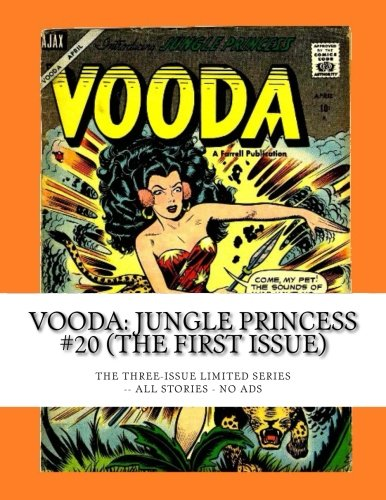 Download Vooda: Jungle Princess #20 (The First Issue): The Three-Issue Limited Series -- All Stories -- No Ads pdf