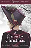 A Country Christmas (Timeless Regency Collection) (Volume 5)