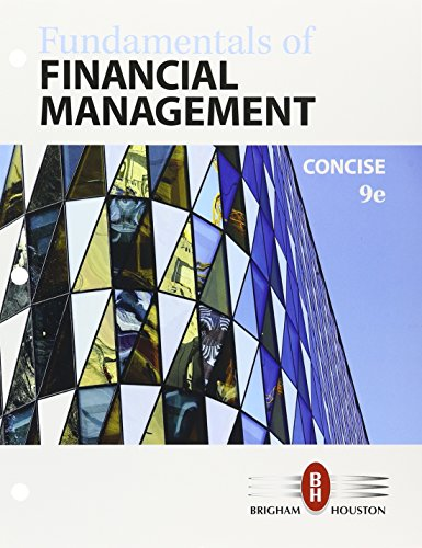 Bundle: Fundamentals of Financial Management, Concise Edition, Loose-leaf Version, 9th + Aplia, 1 term Printed Access Ca