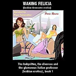 Waking Felicia