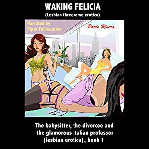 Waking Felicia Audiobook
