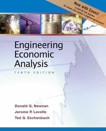 Engineering Economic Analysis: Enhanced Tenth Edition