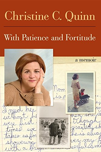 With Patience and Fortitude: A Memoir