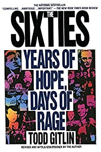 The Sixties: Years of Hope, Days of Rage from Bantam
