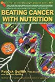 img - for By Patrick Quillin - Beating Cancer with Nutrition: Optimal Nutrition Can Improve the Outcome in Medically-Treated Cancer Patients (4Rev Ed) (4.1.2005) book / textbook / text book