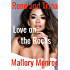 Reno and Trina: Love On the Rocks