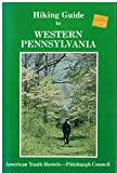 img - for Hiking guide to western Pennsylvania book / textbook / text book