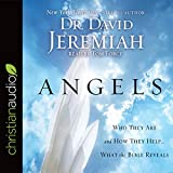 Angels: Who They Are and How They Help - What the