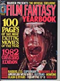 Famous Monsters of Filmland 1982 YEARBOOK Raiders of the Lost Ark CLASH OF THE TITANS Film Fantasy