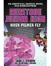 When Pigmen Fly: Redstone Junior High #6: Volume 6