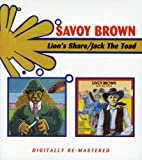 Savoy Brown - Lion's Share / Jack The Toad