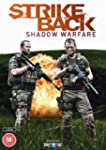 Strike Back Shadow Warfare [DVD]