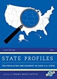 State Profiles the Population : The Population and Economy of Each U. S. State, , 1598887211