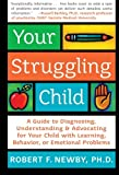 Your Struggling Child, Robert F. Newby, 0060735236