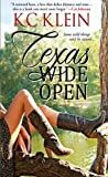 Texas Wide Open, Kc Klein, 1601831986