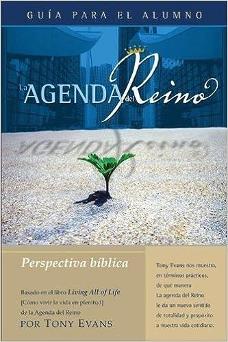 La Agenda del Reino: Perspectiva Bíblica (Spanish Edition ...
