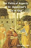 img - for The Political Aspects of St. Augustine's City of God book / textbook / text book