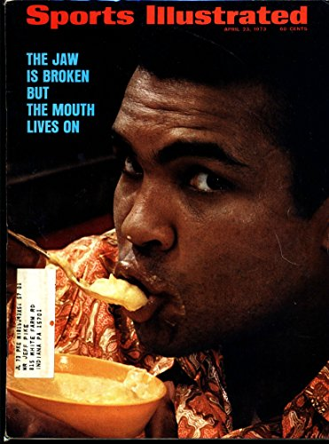 [1973 APR 23 SPORTS ILLUSTRATED BOXING THE JAW IS BROKEN BUT THE MOUTH LIVES ON MUHAMMAD ALI MED GRADE] (23 Jaw)
