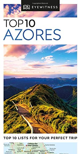 - Top 10 Azores (DK Eyewitness Travel Guide)