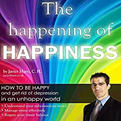 The Happening of Happiness