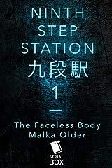 Ninth Step Station: Episode 1 Kindle Edition