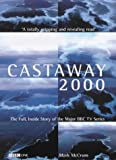 Castaway 2000: The Full, Inside Story of the Major BBC TV Series by Mark McCrum (2000-11-01)