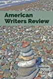 img - for American Writers Review - Summer 2018 book / textbook / text book
