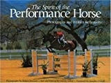 The Spirit of the Performance Horse, Tammy LeRoy, 1929164173