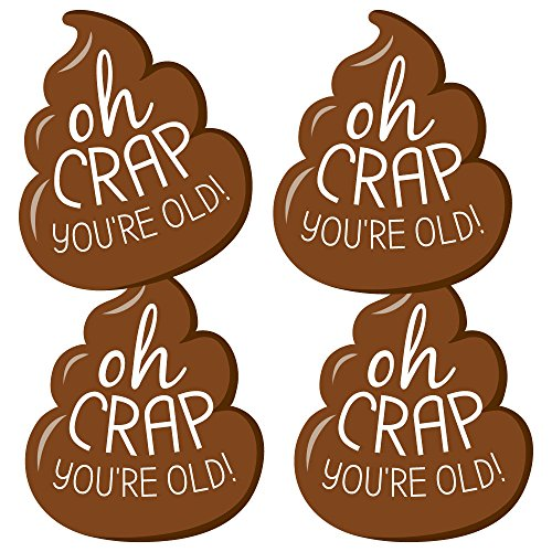 Oh Crap, You're Old! - Poop Decorations DIY Poop Birthday Party Essentials - Set of 20 by Big Dot of Happiness