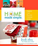Home Made Simple, Experts at Home Made Simple Staff, 0312641478