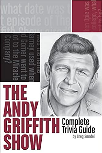 The definitive andy griffith show reference: episode-by-episode.