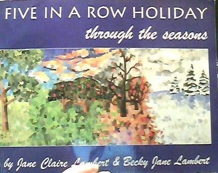 Five in a Row Holiday : Through the Seasons