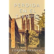 Perdida en el tiempo (Spanish Edition)