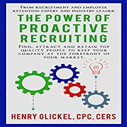 The Power of Proactive Recruiting