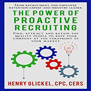 The Power of Proactive Recruiting Audiobook