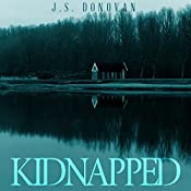 Kidnapped: Final Recital, Book 2 | J.S. Donovan
